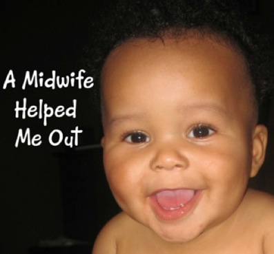 "Baby smiling with words ""a midwife helped me out"""